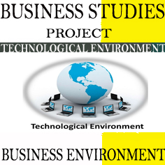 Business Environment: Nature and Significances of Business Environment